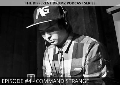 Command Strange – Different Drumz Podcast Episode 4