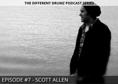 Scott Allen – Different Drumz Podcast Episode 7