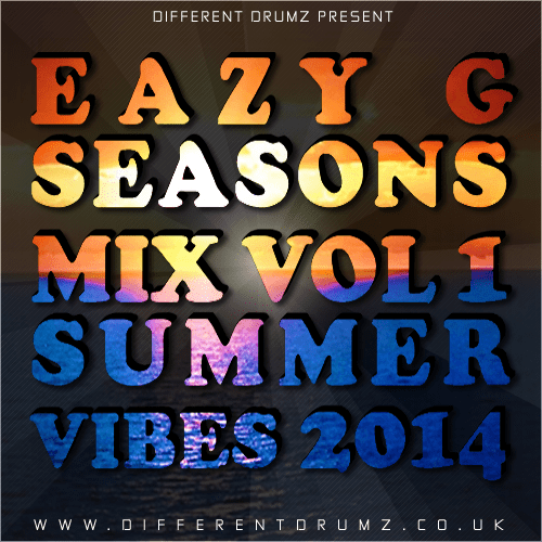 Eazy G Seasons Mix Vol 1 – Summer Vibes 2014