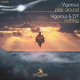 Shaolin Audio - Vigorous & JS9 - Play Around - Nothing