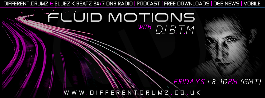 The Fluid Motions Show with DJ BTM [Downloads]