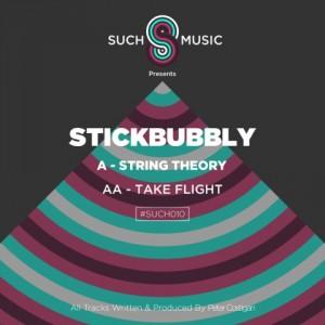 Stickbubbly - String Theory