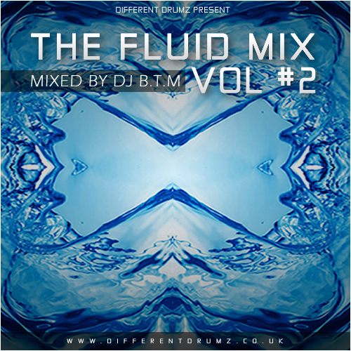 DJ BTM – The Fluid Mix Vol #2