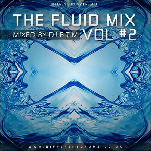 DJ BTM – The Fluid Mix Vol #2
