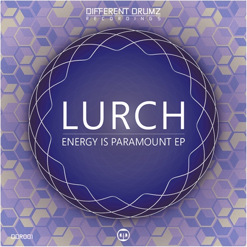 Lurch – Energy Is Paramount EP | DDR001 (Out Now)
