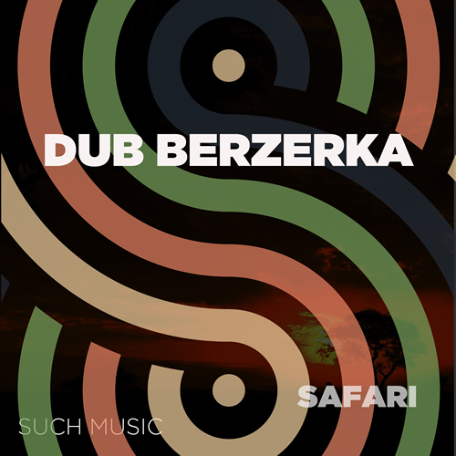 Dub Berzerka - Affair / Safari