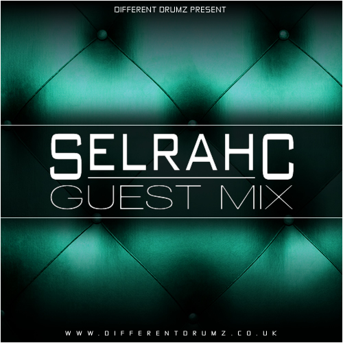 Selrahc Different Drumz Guest Mix