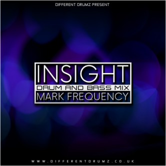 Mark Frequency - Insight Drum & Bass Mix 2016