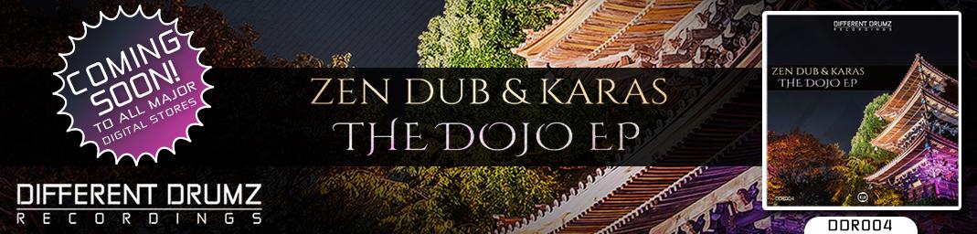 Zen Dub & Karas - Dojo EP DDR004 | Coming Soon!
