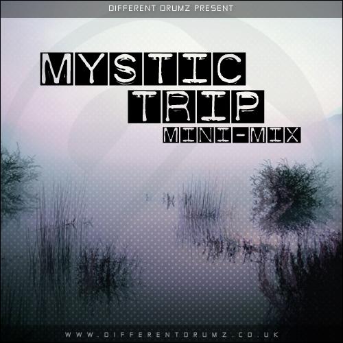 Mystic Trip Different Drumz Mini-Mix
