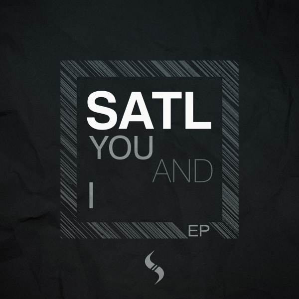 Satl - You And I EP