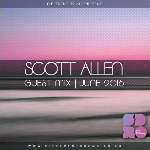 Scott Allen Different Drumz Guest Mix June 2016