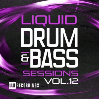Liquid Drum & Bass Sessions Vol 12