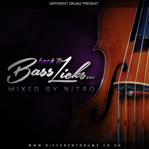 Nitro Presents 'Back To Bass Licks' Drum & Bass Mix