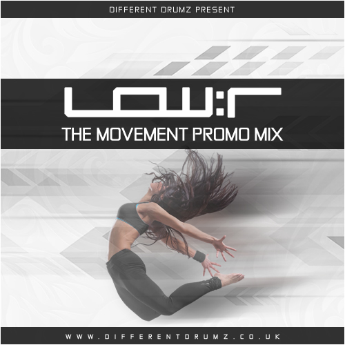 Low:r – The Movement Promo Mix