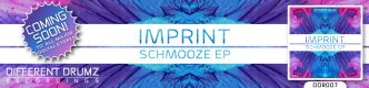 Imprint - Schmooze EP [DDR007] Coming Soon