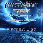 Wyman - Perception Christmas Show 2016