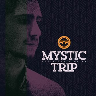 RD025 - Mystic Trip - The Right Time EP