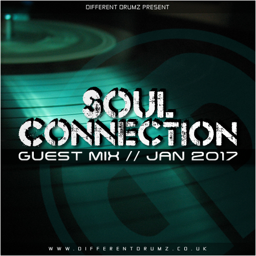 Soul Connection – Different Drumz Guest Mix | Jan 2017