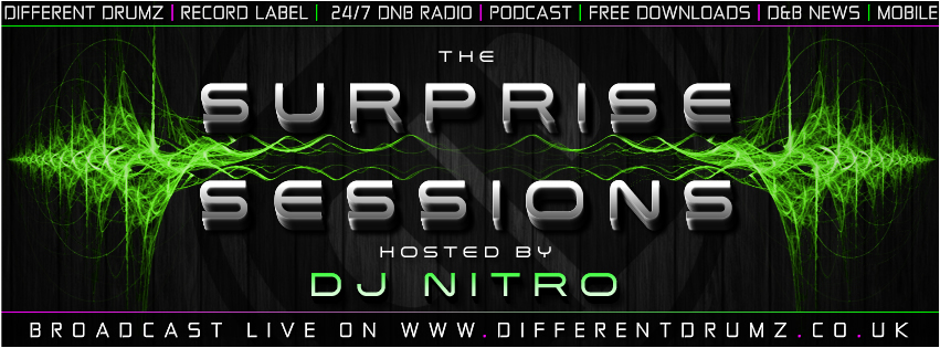The Surprise Sessions with DJ Nitro Live on Different Drumz Radio