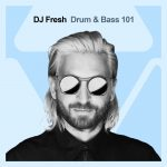 DJ Fresh - Drum and Bass 101