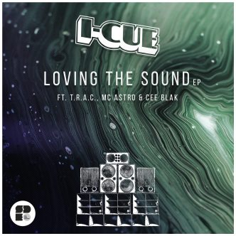 I-Cue - Loving The Sound EP