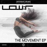 Low:r - The Movement EP [DDR005] | Different Drumz Recordings