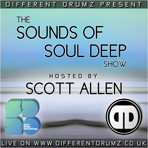 Scott Allen – The Sounds Of Soul Deep Show [Stream & Download]