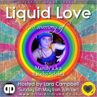 Liquid Love in memory of Rainbo Selekta
