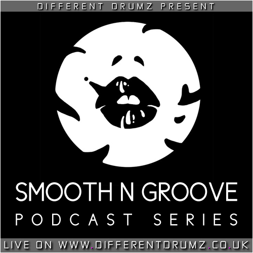 Smooth N Groove Podcast Series [Stream & Download]