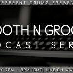 Smooth N Groove Podcast Series Live on Different Drumz Radio