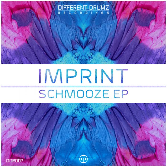 Imprint - Schmooze EP [DDR007] | Different Drumz Recordings
