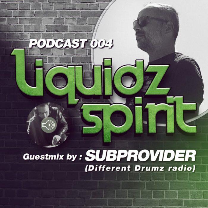 Liquidz Spirit Podcast 04 ft Sub Provider