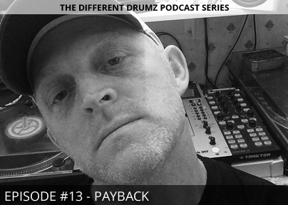 Payback – Different Drumz Podcast Episode 13