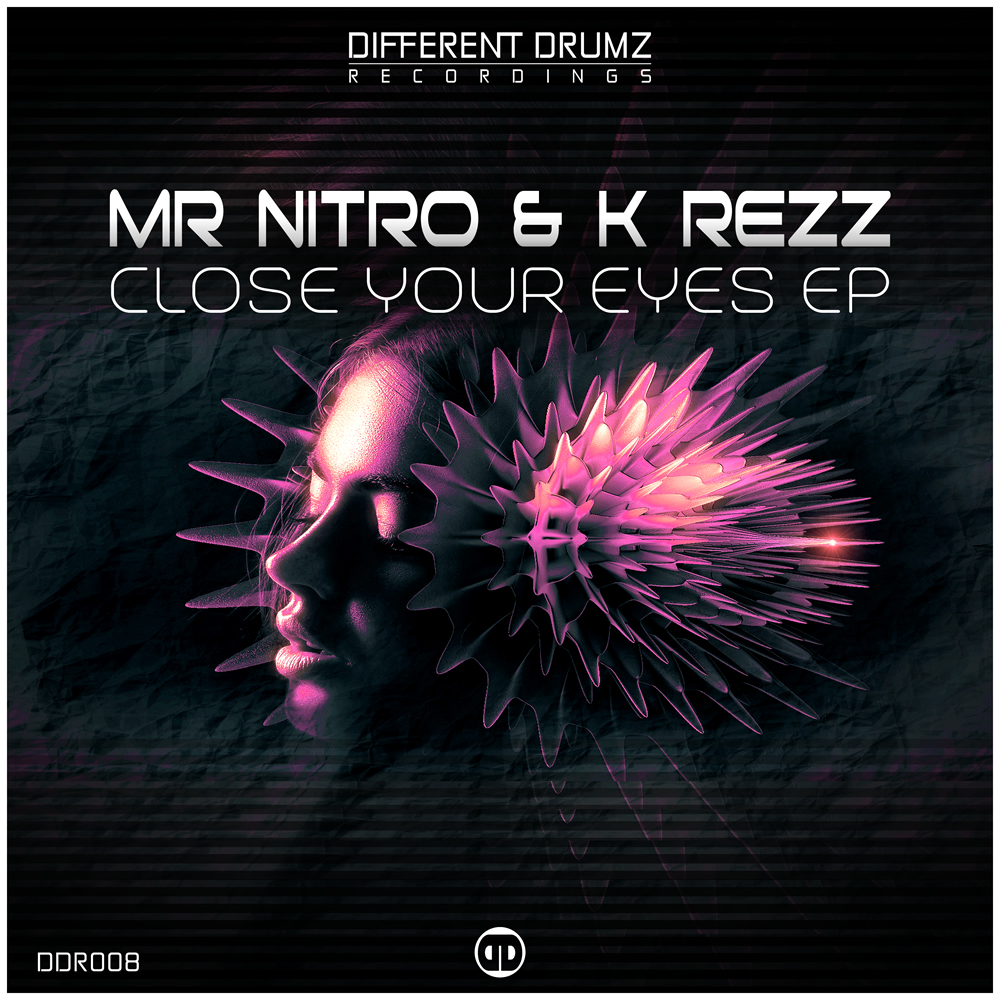 Mr Nitro & K Rezz – Close Your Eyes EP | DDR008 (Out Now)