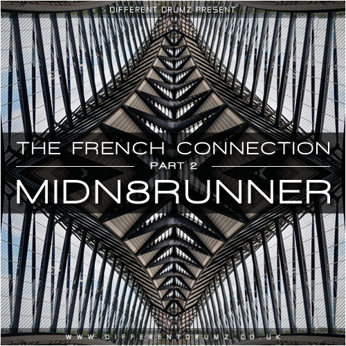 The French Connection Part 2 - Midn8Runner DnB Mix Download