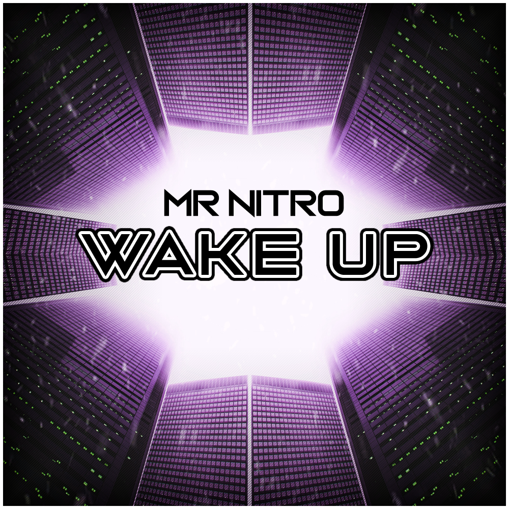 Mr Nitro – Wake Up (Free Download)
