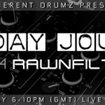 Tunesday Journeys with Rawnfilthy Live on Different Drumz Radio