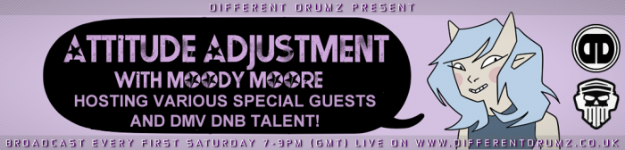 The Attitude Adjustment Show with Moody Moore Live on Different Drumz Radio