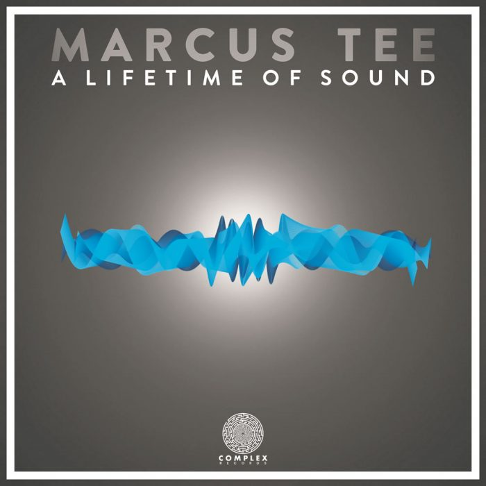 Complex Records | Marcus Tee - A Lifetime Of Sound