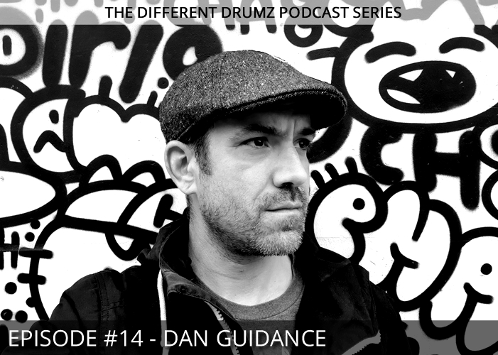 Dan Guidance – Different Drumz Podcast Episode 14