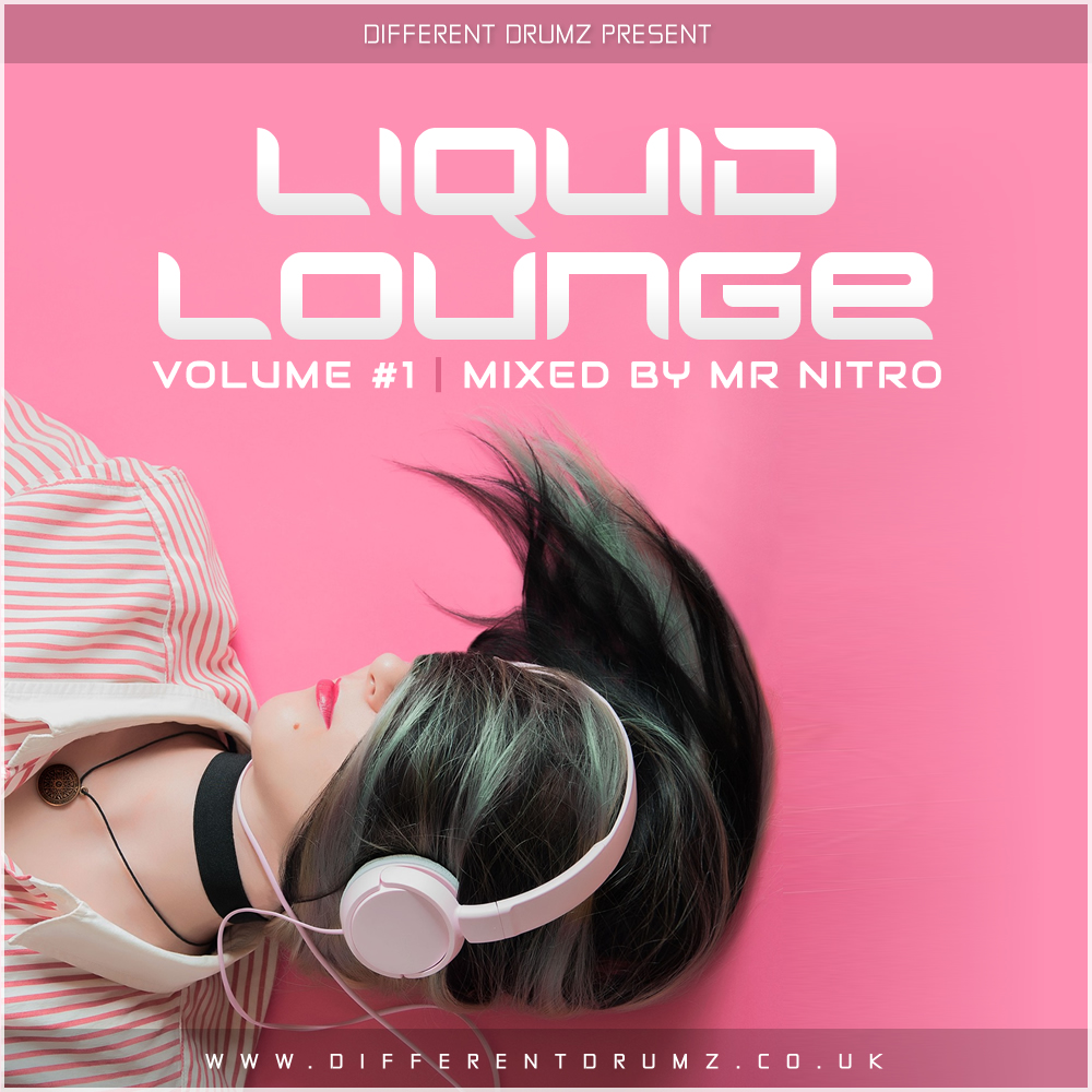 Mr Nitro – Liquid Lounge Vol #1