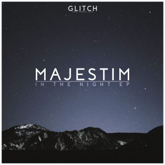 Majestim - In The Night EP | Glitch Audio
