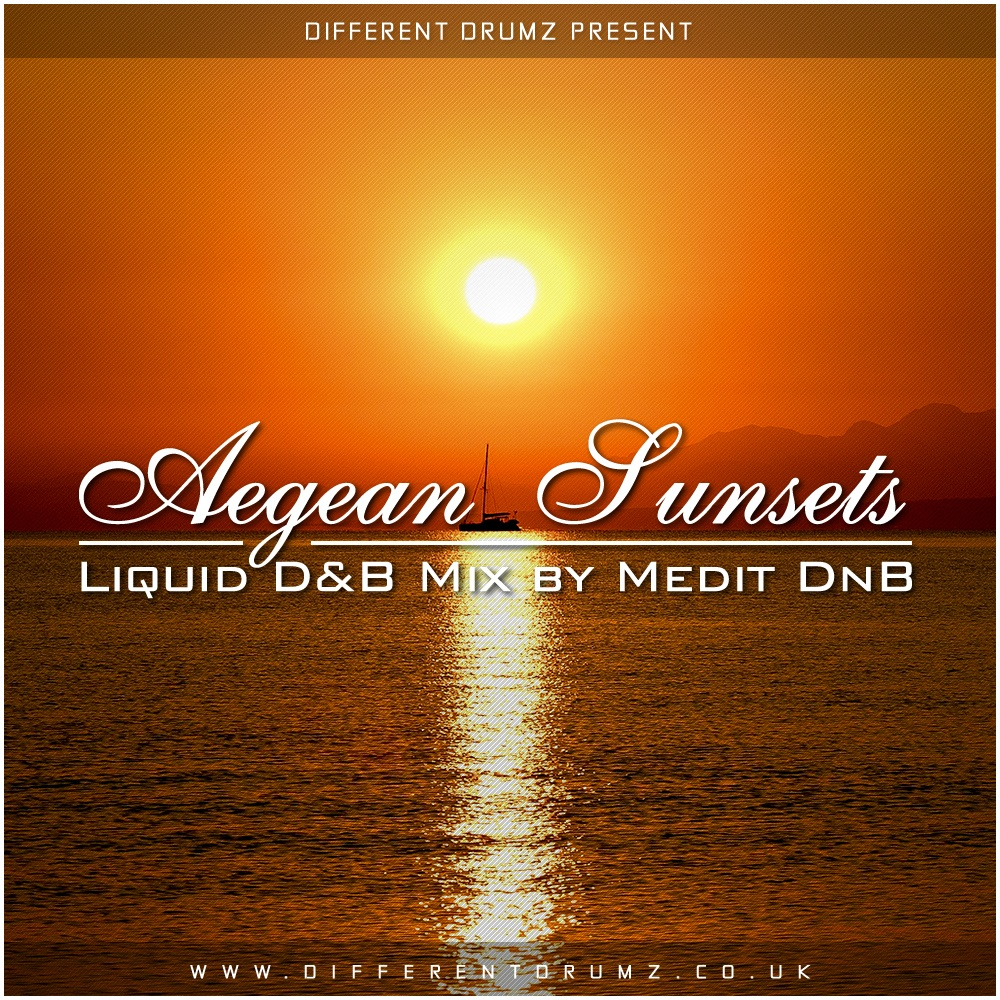 Medit DnB – Aegean Sunsets Liquid DnB Mix