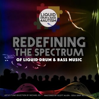 Liquid Drum & Bass 4 Autism - Redefining The Spectrum