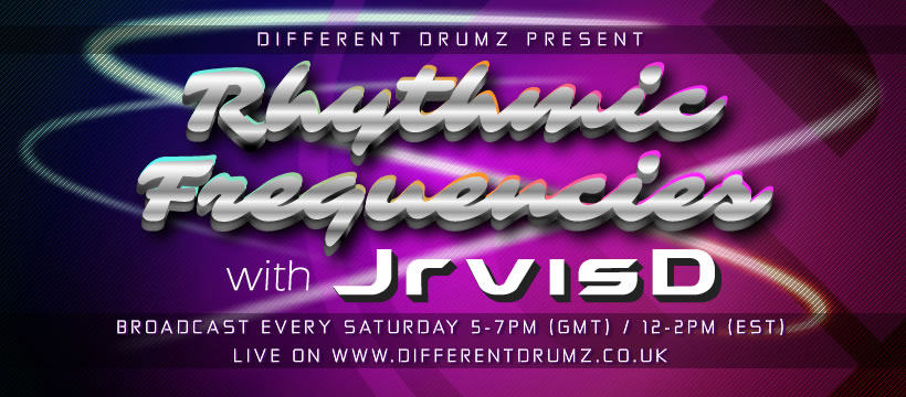 JrvisD Presents The Rhythmic Frequencies Show live on Different Drumz