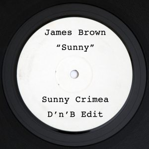 James Brown - Sunny (Sunny Crimea DnB Edit) | Free Download