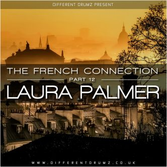 DJ Laura Palmer - The French Connection | Part 12