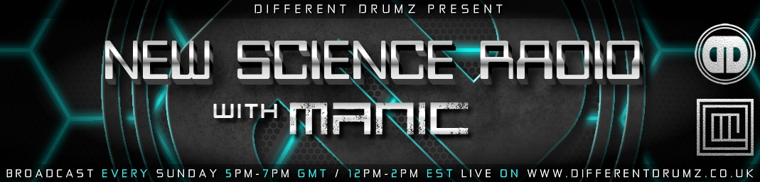 New Science Radio with Manic Live on Different Drumz DnB Radio
