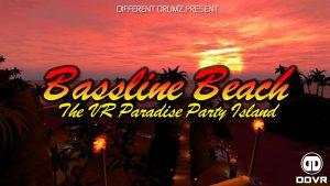 Bassline Beach - Sunset | DDVR